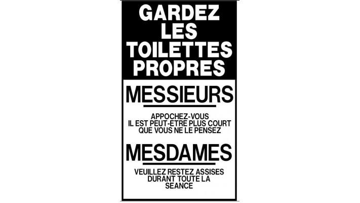 Gardez les toilettes propres